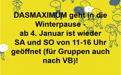 01-12-2019: Winterpause im DASMAXIMUM